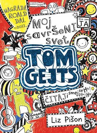TOM GEJTS Moj savršeni svet