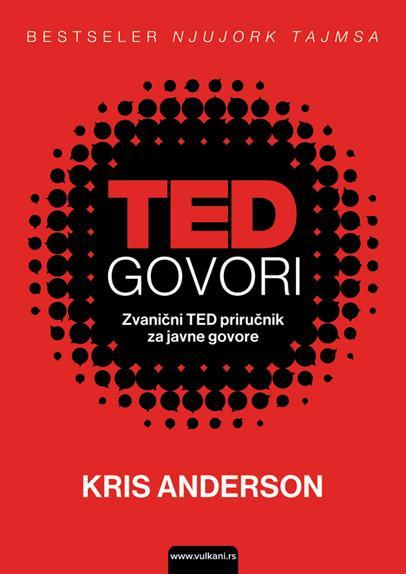 TED GOVORI Zvanični TED priručnik za javne govore