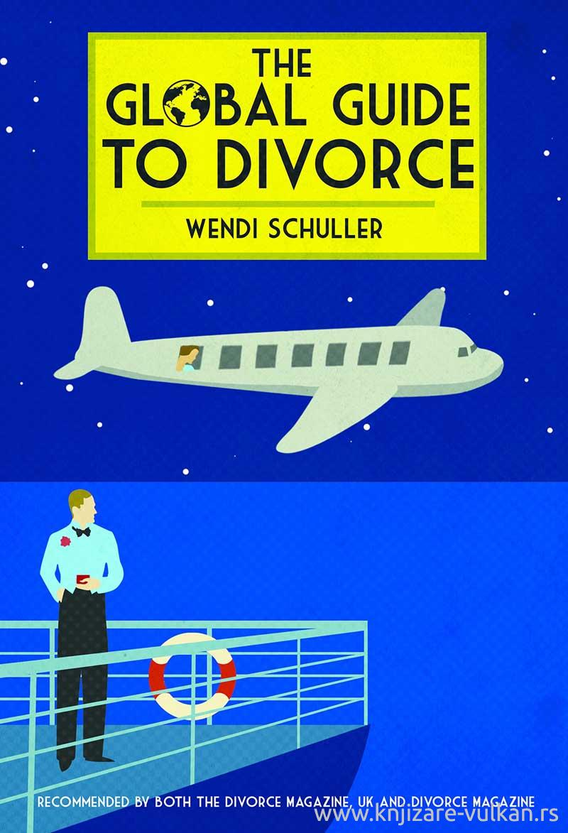 THE GLOBAL GUIDE TO DIVORCE