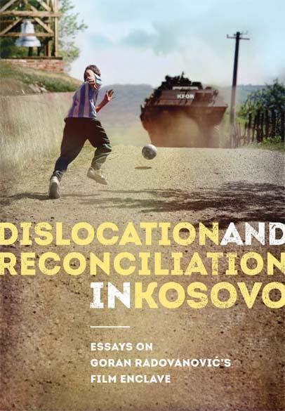 DISLOCATION AND RECONCILIATION IN KOSOVO