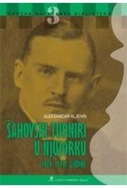 MEĐUNARODNI ŠAHOVSKI TURNIRI U NJUJORKU 1924 I 1927