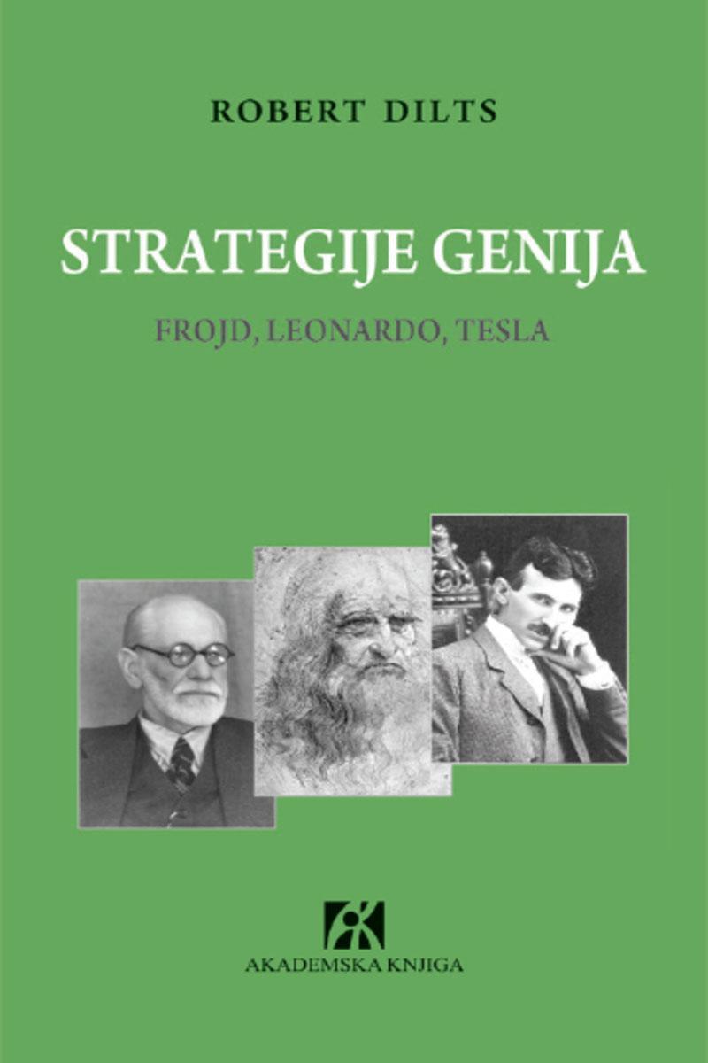 STRATEGIJE GENIJA Frojd, Leonardo, Tesla