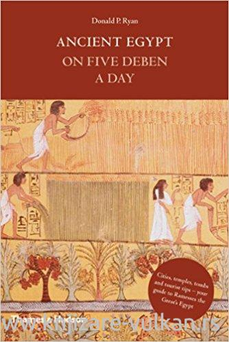Ancient Egypt on Five Deben a Day