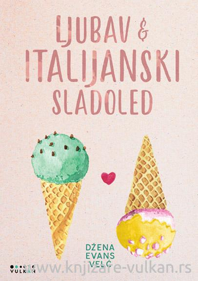 LJUBAV I ITALIJANSKI SLADOLED
