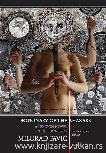 DICTIONARY OF THE KHAZARS A Lexicon Novel in 100 000 Words