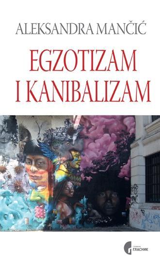 EGZOTIZAM I KANIBALIZAM