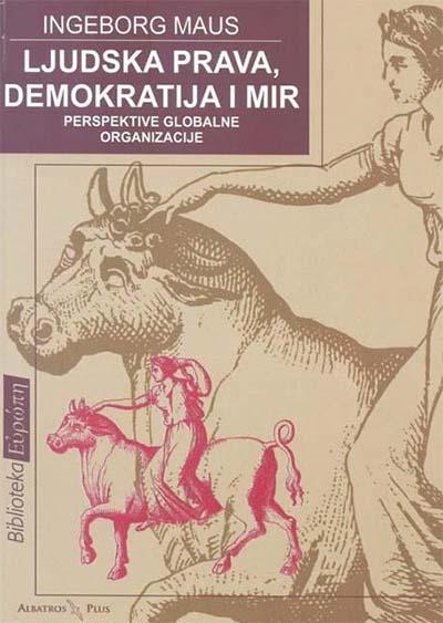 LJUDSKA PRAVA DEMOKRATIJA I MIR