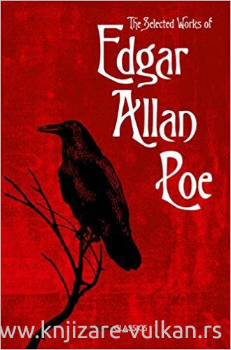 THE SELECTED WORKS OF EDGAR ALLAN POE
