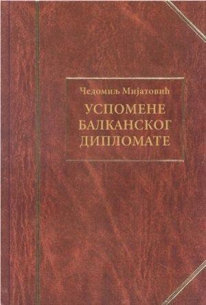 USPOMENE BALKANSKOG DIPLOMATE