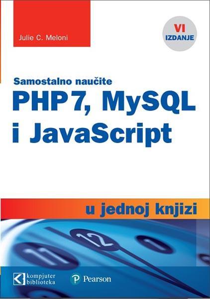 PHP 7 MYSQL I JAVASCRIPT U JEDNOJ KNJIZI
