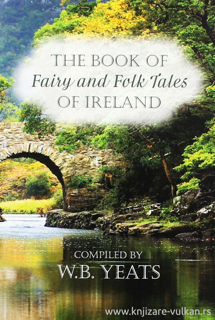 FAIRY AND FOLK TALES OF IRELAND