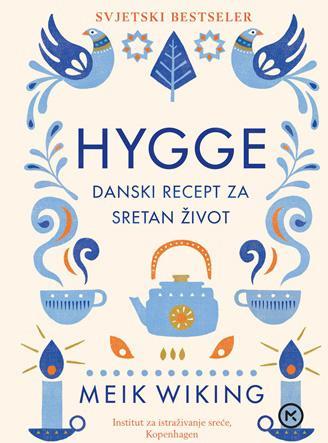 HYGGE Danski recept za sretan život