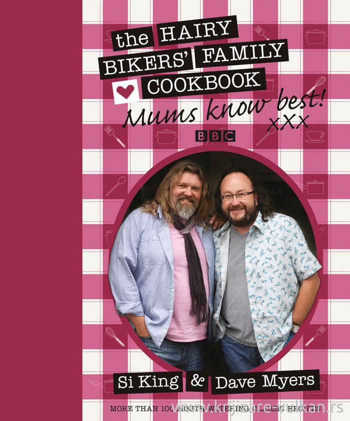 HAIRY BIKERS FAMILY COOKBOOK:MUMS KNOW BEST