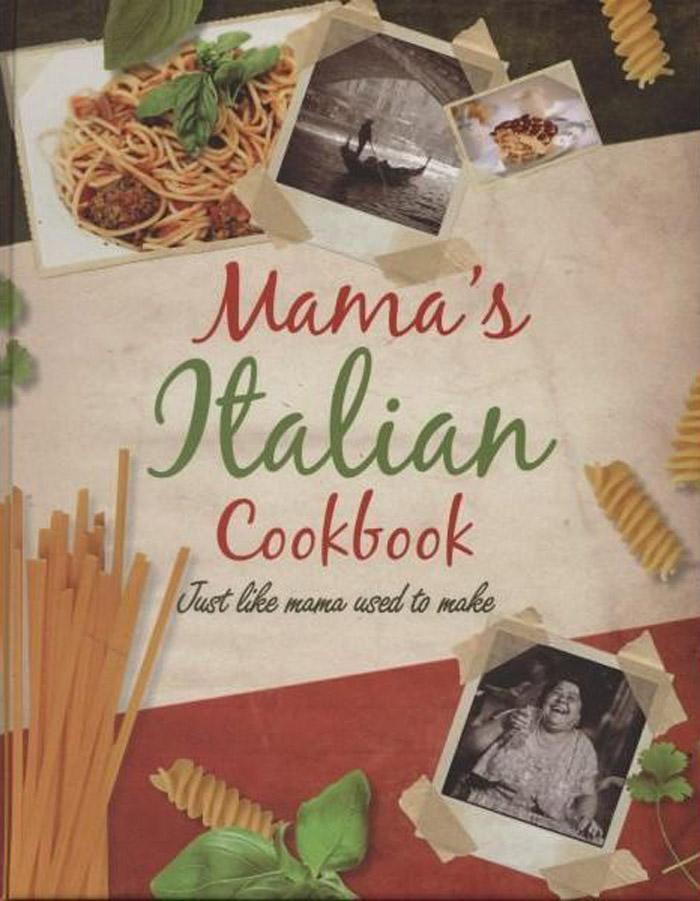 MAMAS ITALIAN COOKBOOK