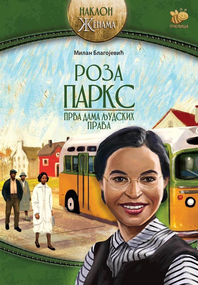 ROZA PARKS Prva dama ljudskih prava