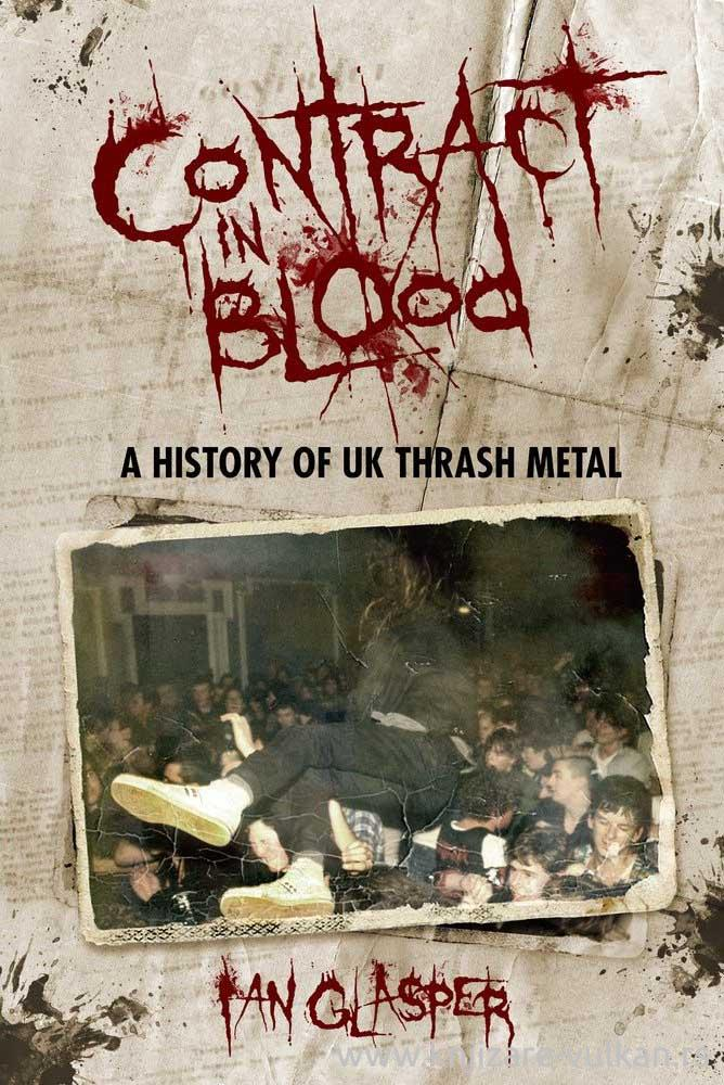 CONTRACT IN BLOOD: A HISTORY OF UK TRASH METAL