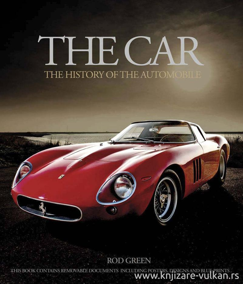 CAR THE HISTORY OF THE AUTOMOBILE