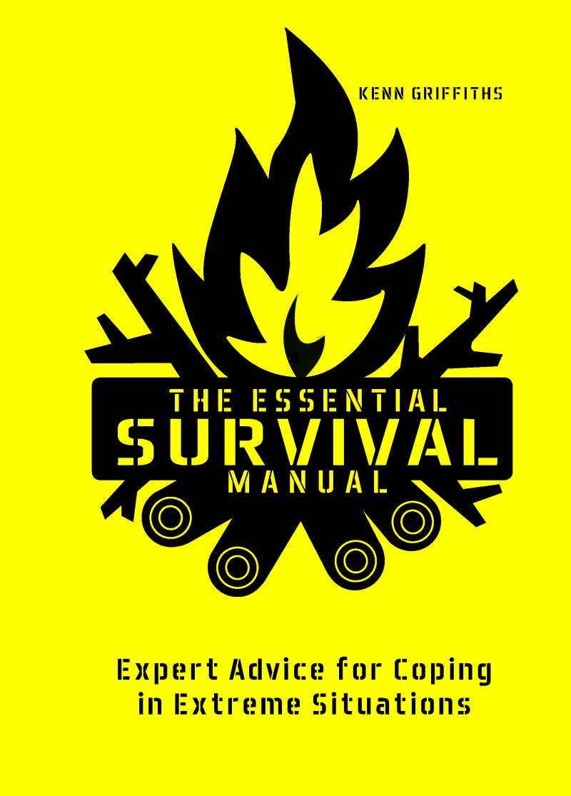 THE ESSENTIAL SURVIVAL MANUAL