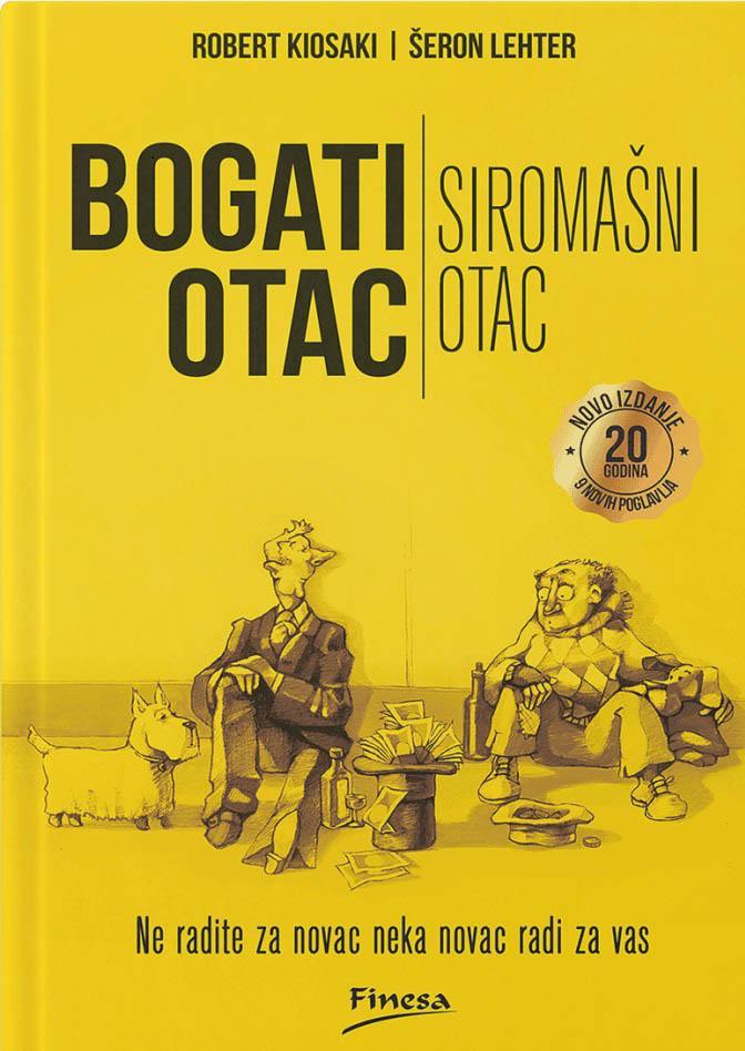 BOGATI OTAC SIROMAŠNI OTAC Dopunjeno izdanje