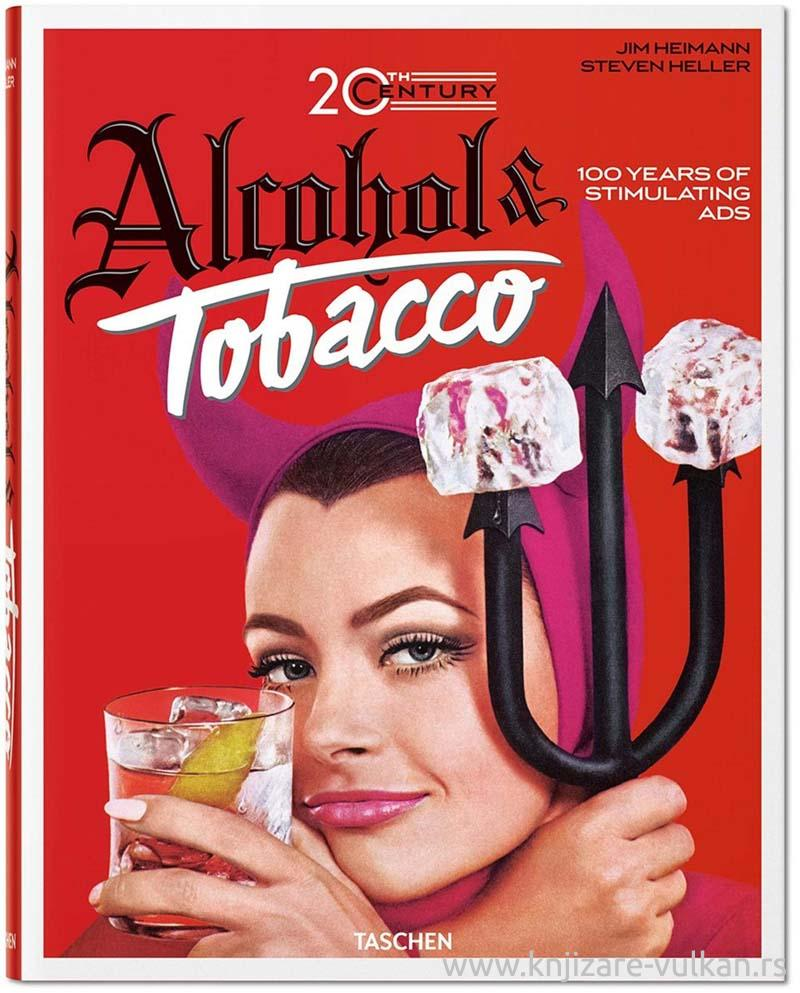 20TH CENTURY ALCOHOL AND TOBACCO