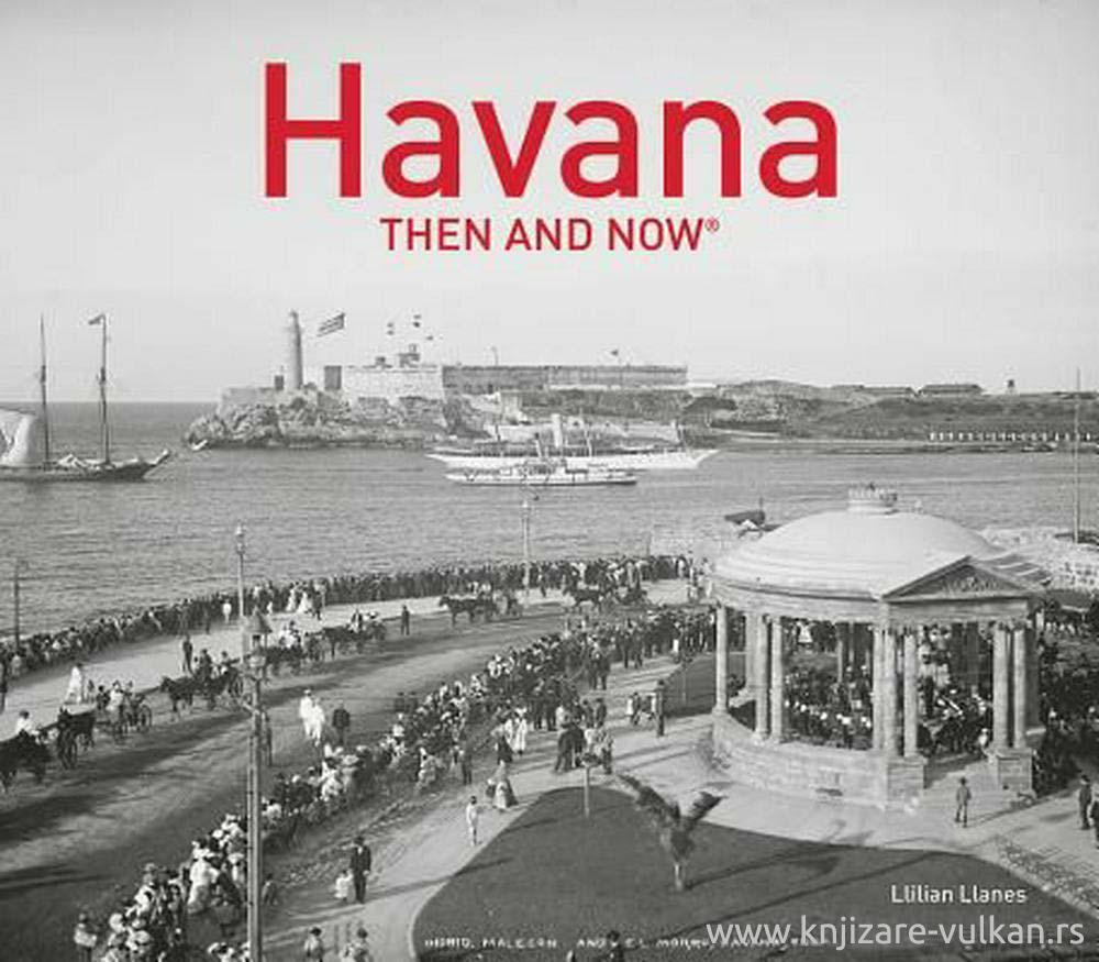 HAVANA THEN AND NOW