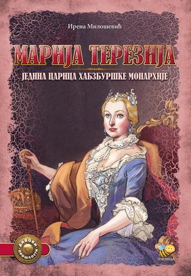 MARIJA TEREZIJA Jedina carica Habzburške monarhije