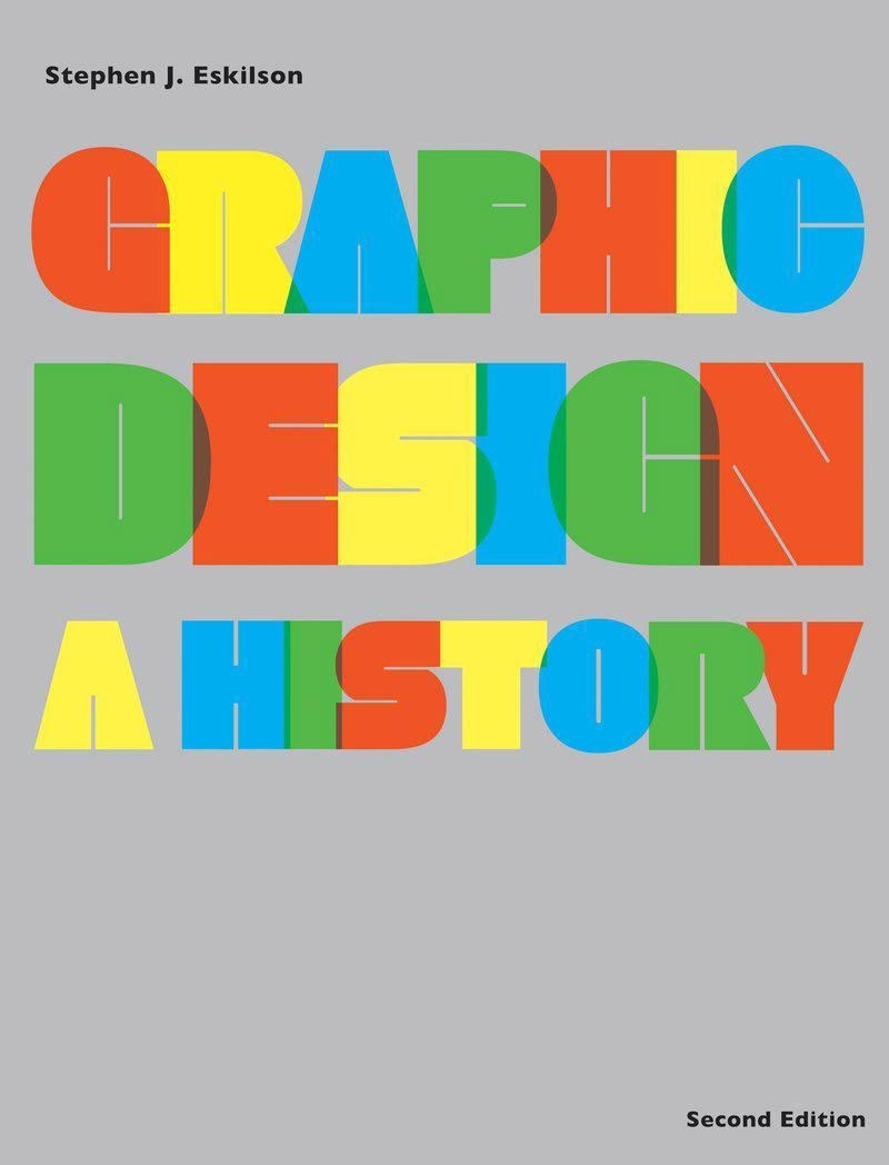GRAPHIC DESIGN A HISTORY