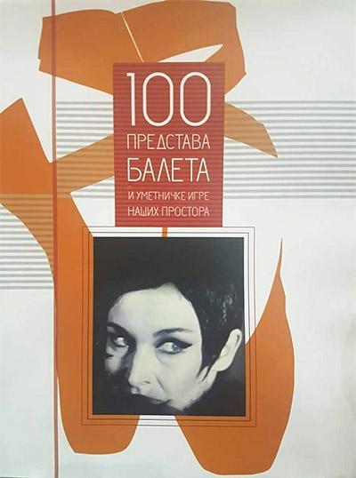 100 PREDSTAVA BALETA i umetničke igre naših prostora