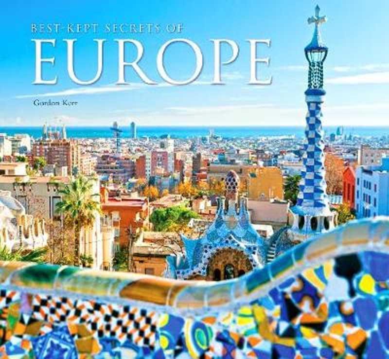 BEST-KEPT SECRETS OF EUROPE