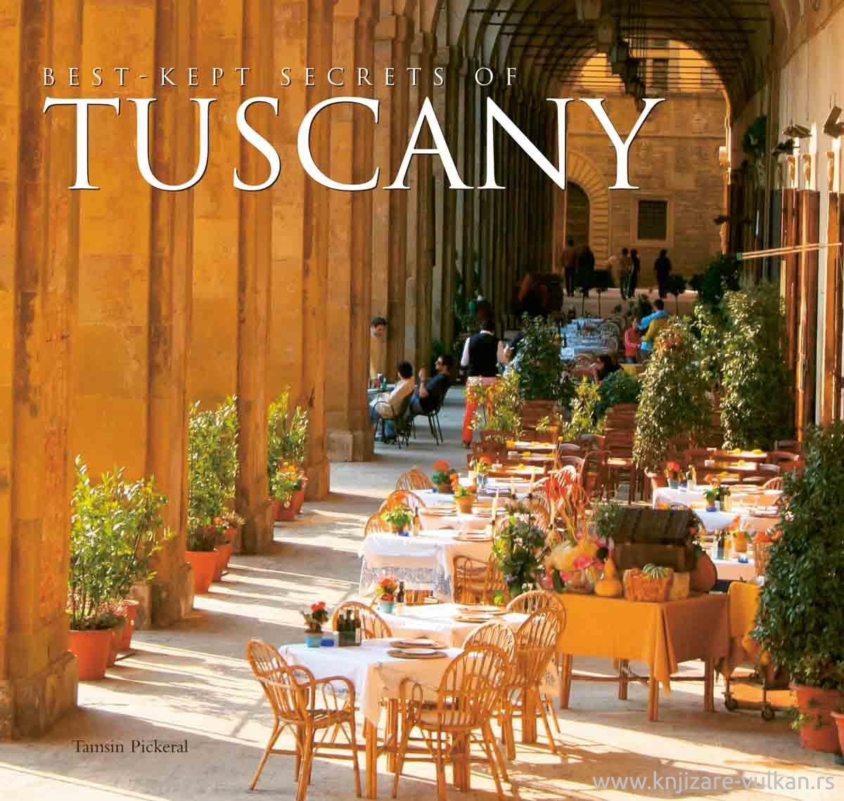 BEST-KEPT SECRETS OF TUSCANY