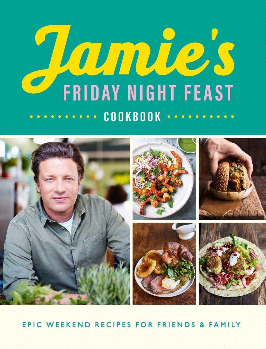 JAMIES FRIDAY NIGHT FEAST COOKBOOK