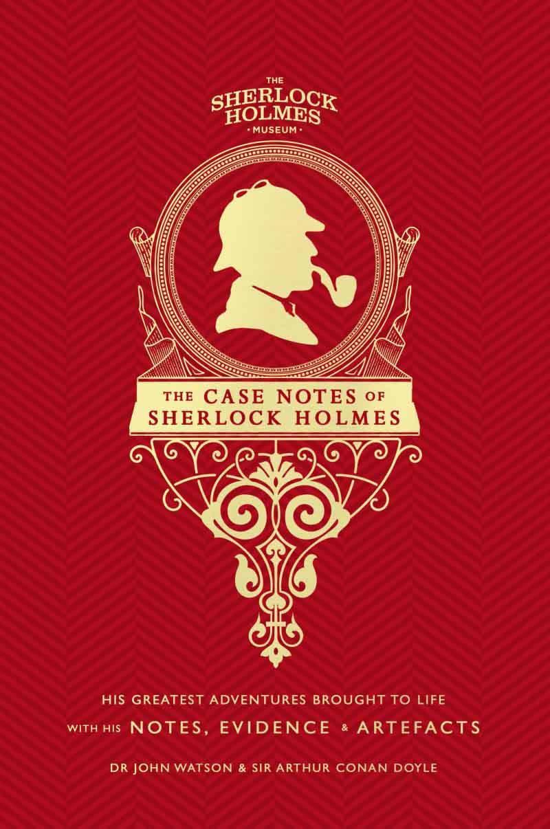 SHERLOCK HOLMES CASE NOTES