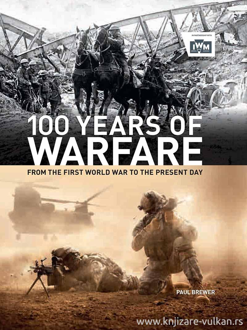 100 YEARS OF WARFARE