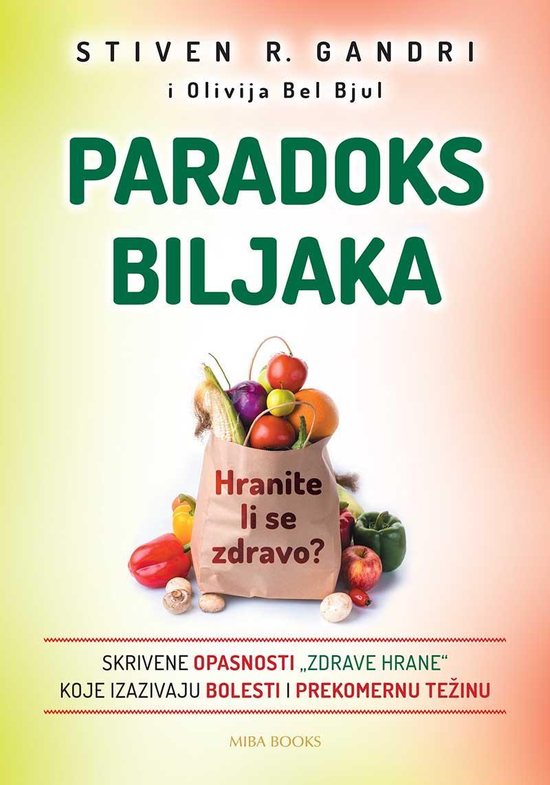 PARADOKS BILJAKA Hranite li se zdravo