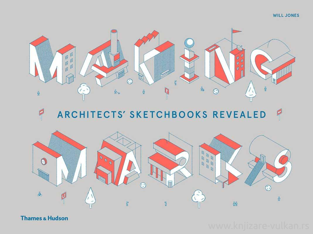 MAKING MARKS: ARCHITECTS SKETCHBOOK