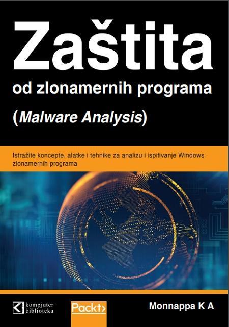 ZAŠTITA OD ZLONAMERNIH PROGRAMA Malware analysis