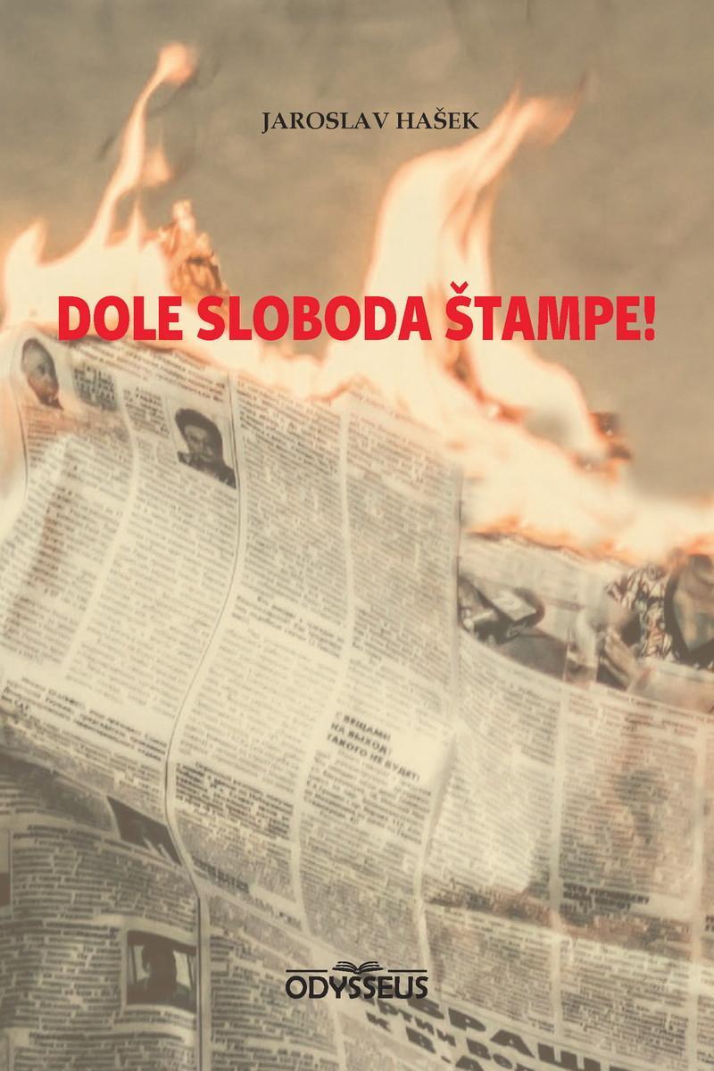 DOLE SLOBODA ŠTAMPE!
