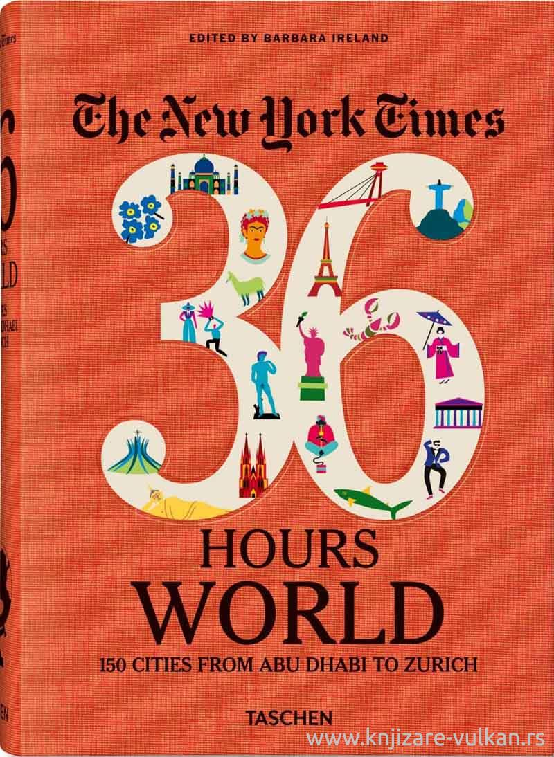 NYT 36 HOURS 150 WORLD