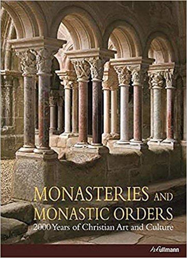 MONASTERIES AND MONASTIC ORDERS
