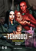 TEHNOOCI 2 Epizode 5 - 8
