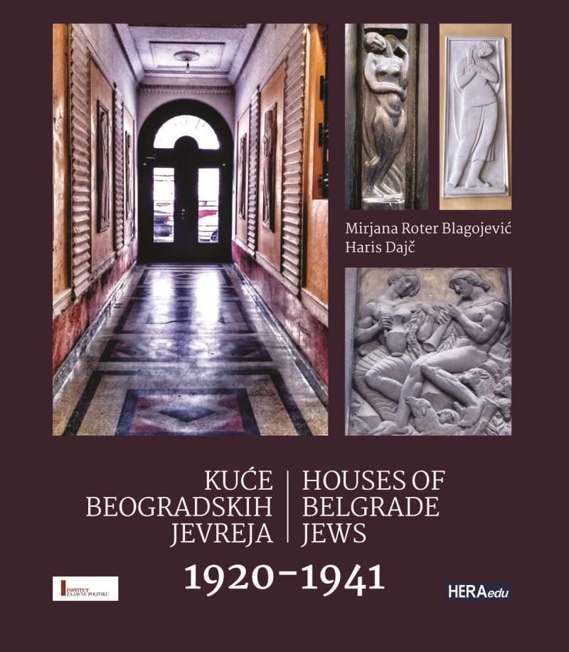 KUĆE BEOGRADSKIH JEVREJA 1920 do 1941