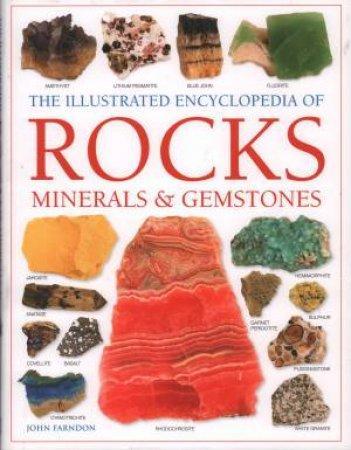 ILLUSTRATED ENCYCLOPEDIA OF ROCKS, MINERALS