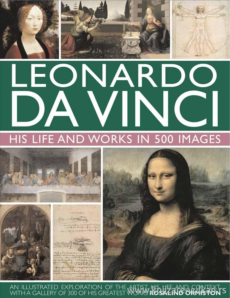 THE LIFE AND WORKS OF LEONARDO