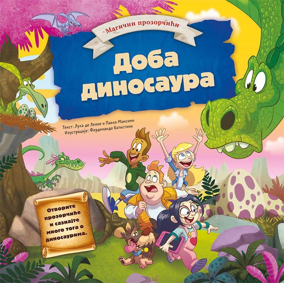 MAGIČNI PROZORČIĆI Doba dinosaurusa