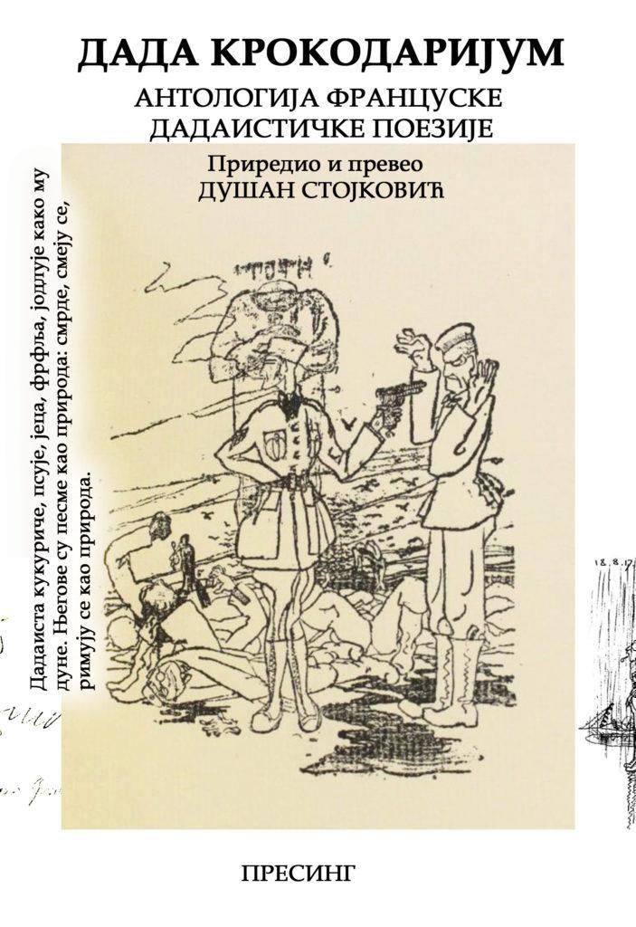 DADA KROKODARIJUM Antologija francuskog dadaizma