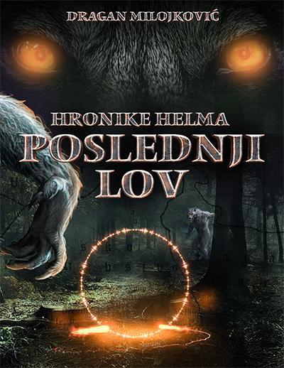 HRONIKE HELMA I Poslednji lov