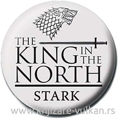 Bedž GAME OF THRONES KING IN THE NORTH PINBADGE