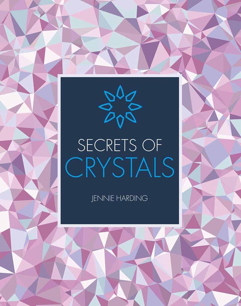 SECRETS OF CRYSTALS