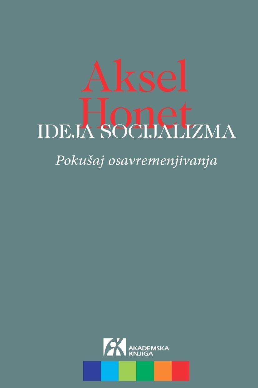 IDEJA SOCIJALIZMA Pokušaj osavremenjivanja