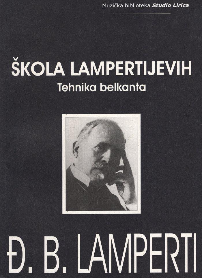ŠKOLA LAMPERTIJEVIH TEHNIKA BELKANTA